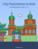 City Panoramas in Asia Coloring Book for Kids 1 & 2 [Pdf/ePub] eBook