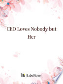 CEO Loves Nobody but Her Book