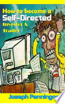 How to become a Self Directed Investor   Trader
