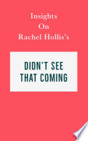 Insights on Rachel Hollis   s Didn t See That Coming