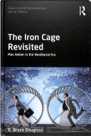 The Iron Cage Revisited