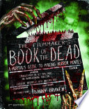 The Filmmaker s Book of the Dead