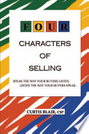 Four Characters of Selling: Speak the way your Buyers listen. Listen the way your Buyers speak.