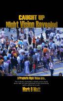 Caught Up Night Vision Revealed [Pdf/ePub] eBook
