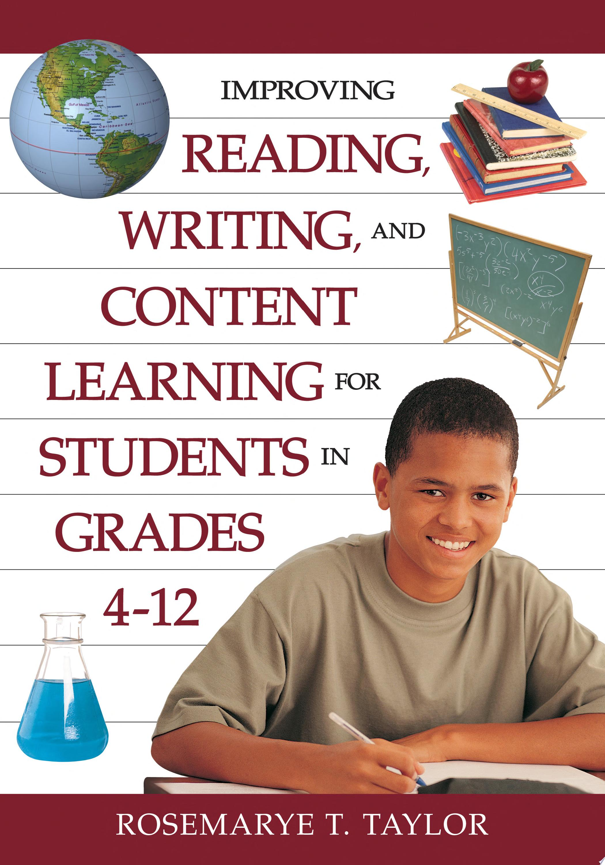 Improving Reading  Writing  and Content Learning for Students in Grades 4 12