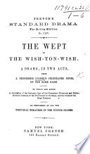 The Wept of the Wish-ton-Wish. A Drama, in Two Acts. From J. Fennimore [sic] Cooper's Celebrated Novel of the Same Name, Etc. [By William Bayle Bernard.]
