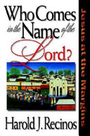 Who Comes in the Name of the Lord