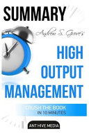 Summary Andrew S. Grove's High Output Management