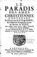 Le paradis des âmes chrétiennes contenant le psautier de la Vierge Marie