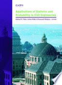 """Applications of Statistics and Probability in Civil Engineering"" by Michael Faber, Jochen Koehler, Kazuyoshi Nishijima"