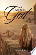 Undeniable God