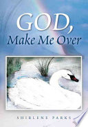 God  Make Me Over