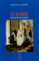 Le Maroc des heures françaises