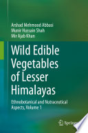 Wild Edible Vegetables of Lesser Himalayas Book