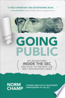 Going Public My Adventures Inside The Sec And How To Prevent The Next Devastating Crisis Book
