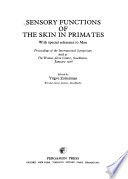 Sensory Functions of the Skin in Primates, with Special Reference to Man