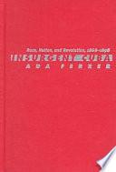 Insurgent Cuba