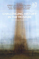Challenging History in the Museum