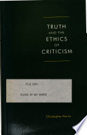 Truth and the Ethics of Criticism