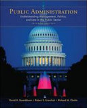 Public Administration Understanding Management Politics And Law In The Public Sector