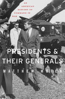Presidents and Their Generals