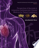 Perspectives of Ayurveda in Integrative Cardiovascular Chinese Medicine for Patient Compliance Book
