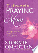 The Power of a Praying Mom Book PDF
