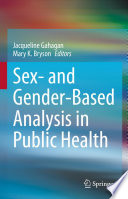 Sex- and Gender-Based Analysis in Public Health
