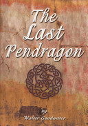 The Last Pendragon Book