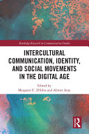 Intercultural Communication  Identity  and Social Movements in the Digital Age