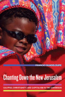 Chanting Down the New Jerusalem