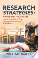 Research Strategies  Finding Your Way Through the Information Fog