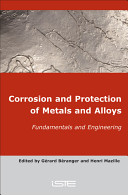 Corrosion and Protection of Metals and Alloys