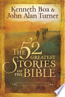 The 52 Greatest Stories of the Bible Book
