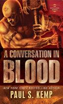 A Conversation in Blood