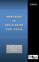 Progress in Solid Oxide Fuel Cells