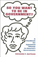 So You Want to be in Government?