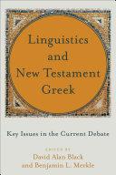 Linguistics and New Testament Greek