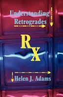 Understanding Retrogrades
