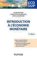 Pdf Introduction à l'économie monétaire - 2e éd. Telecharger