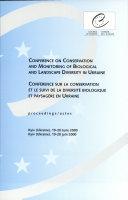 Conference Sur la Conservation Et Le Suivi de la Diversite Biologique Et Paysagere en Ukraine