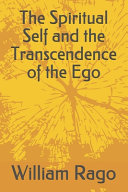 The Spiritual Self and the Transcendence of the Ego