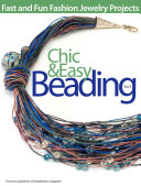Chic and Easy Beading  Vol  3