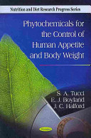 Phytochemicals for the Control of Human Appetite and Body Weight Book