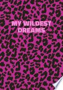 My Wildest Dreams