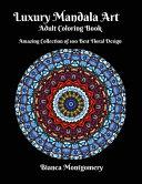 Luxury Mandala Art Adult Coloring Book