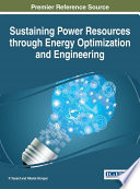 Sustaining Power Resources through Energy Optimization and Engineering