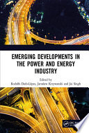 Emerging Developments in the Power and Energy Industry