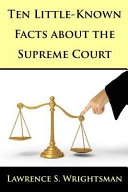 Ten Little-Known Facts about the Supreme Court