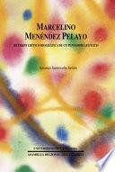 Marcelino Menéndez Pelayo  : revisión crítico-biográfica de un pensador católico